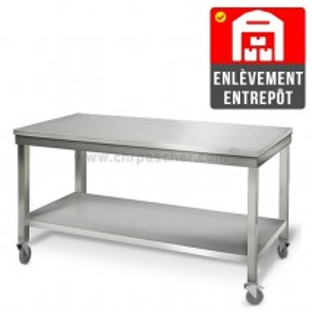 Table inox 1800 x 600 mm sur roulettes   Enlèvement entrepôt / CHRPASCHER